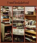 I need bookshleves
